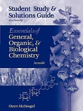 Study Guide for Armold's Essentials of General, Organic, and Biological Chemistr