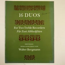 16 duos for treble recorders , walter bergmann