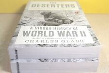 The Deserters: Hidden History of World War II by Charles Glass (Paperback) NEW