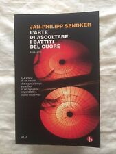 L'arte di ascoltare i battiti del cuore - Jan-Philipp Sendker - Beat 2009