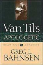 Van Til's Apologetic, Greg L. Bahnsen, Bahnsen, Good Book
