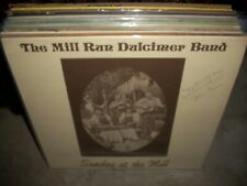 MILL RUN DULCIMER BAND sunday at the mill ( country ) SIGNED