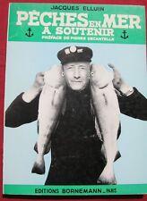 PECHES EN MER - A SOUTENIR - Jacques ELLUIN - Editions BORNEMANN - 1968