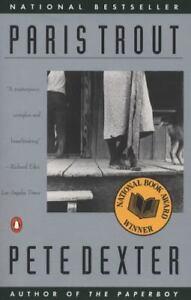 Contemporary American Fiction: Paris Trout by Pete Dexter Softcover 1989
