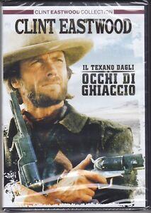 dvd IL TEXANO DAGLI OCCHI DI GHIACCIO con Clint Eastwood nuovo 1976