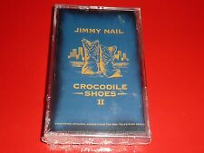 CASSETTE - JIMMY NAIL - CROCODILE SHOES II - SEALED