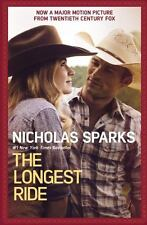 The Longest Ride by Nicholas Sparks (2015, Paperback, Movie Tie-In)