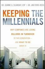 Keeping The Millennials: Why Companies Are Losing Billions in Turnover to This G