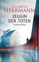 Zeugin der Toten von Elisabeth Herrmann (2012, Taschenbuch) Krimi