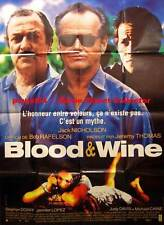 BLOOD AND WINE - Nicholson - Lopez  47x63 FRENCH POSTER