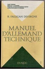 Scolaire ancien de 1969 Manuel  D'ALLEMAND TECHNIQUE  Falligan et Devergne Dunod