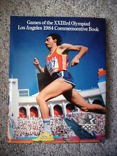 The Games of the Twenty-Third Olympiad: Los Angeles 1984 Commemorative Book