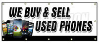 WE BUY AND SELL USED PHONES BANNER SIGN cellphones iphone lg samsung