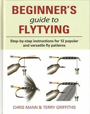 MANN GRIFFITHS FLY FISHING BOOK BEGINNERS GUIDE TO FLYTYING hardback NEW