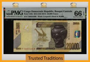 TT PK 104b 2013 CONGO DEMOCRATIC REPUBLIC 20000 FRANCS PMG 66 EPQ GEM UNC.