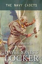 Davey Jones's Locker : The Navy Cadets by Christopher Cummings (2015, Paperback)
