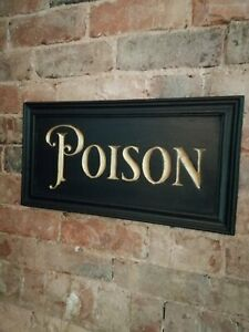 POISON sign carved wooden sign gold black period vintage style wood sign VAC271