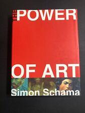 The Power of Art Simon Schama 9780061176104 Hc 2006 1st Edition