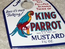 "VINTAGE ""KING PARROT MUSTARD"" 3"" PORCELAIN METAL POT & PAN SCRAPER GAS OIL SIGN!"
