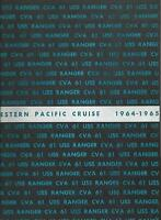 USS RANGER CVA-61 WESTPAC DEPLOYMENT CRUISE BOOK YEAR LOG 1964-65 - NAVY