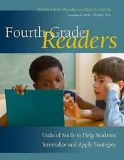 Fourth Grade Readers: Units of Study to Help Students Internalize and Apply Stra