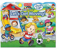 Let's Get Moving! (Fisher Price Little People) by Mitter, Matt, Good Used Book (