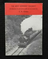 "1980 'THE WEST SOMERSET RAILWAY ""A History in Pictures"" C. L. Clinker Very Good"