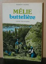 Mélie Buttelière, Robert Morin, 1985