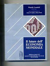 Leontief #IL FUTURO DELL'ECONOMIA MONDIALE# Mondadori 1977# 1A ED # Premio Nobel