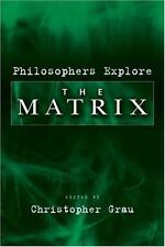 Philosophers Explore the Matrix,
