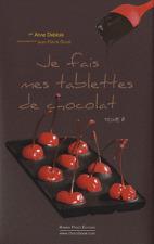 Je fais mes tablettes de chocolat - Tome 2