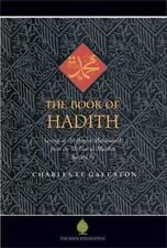 The Book of Hadith : Sayings of the Prophet Muhammad from the Mishkat al...