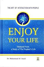Enjoy Your Life: The Art of Interaction with People