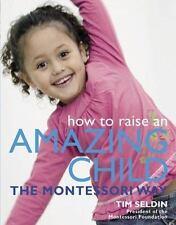 How To Raise An Amazing Child the Montessori Way, Good Books