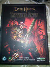 Dark Heresy: Tattered Fates (Part One of The Haarlock's Legacy Trilogy)