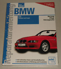 Reparaturanleitung BMW Z3 / Z 3 Coupe + Roadster, Baujahre 1995 - 2002