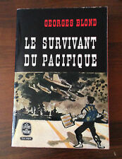 L33> LE SURVIVANT DU PACIFIQUE - GEORGE BLOND - 1957