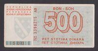 BOSNIA  500 Dinara 1992  VF  P25a   Siege of SARAJEVO   No 3398215 AB