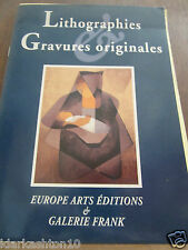 Lithographies & Gravures originales/ Europe Arts Editions & Galerie Frank