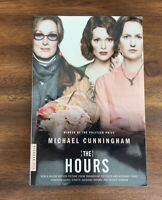 The Hours by Michael Cunningham (2002, Trade Paperback, Movie Tie-In)