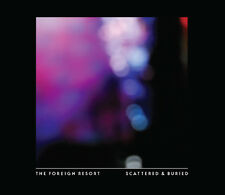 "The Foreign Resort ""Scattered & Buried"" (Limited Edition 12"" Vinyl, 2012, NEU)"