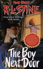 The Boy Next Door (Fear Street, No. 39) R. L. Stine Mass Market Paperback