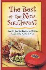 The Best of The New Southwest: Over 50 Exciting Re