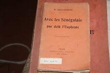DESJARDINS R.  Avec Les Sénégalais par delà l'Euphrate 1925 + carte pliée