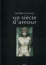 BILAL Enki - FRANCK Dan: UN SIÈCLE D'AMOUR - EO 1999 - Dédicaces Bilal & Franck