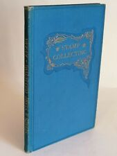 Stamps & Stamp Collecting, Evans, 1905 vintage Stanley Gibbons philatelic book