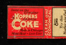 1930s Insist on the Genuine Koppers Coke Weather-wise Fuel Chicago IL Cook Co MB