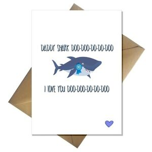 Funny Daddy Shark Fathers Day Card - from the Baby Shark song!