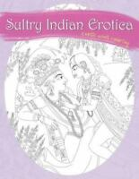 Sultry Indian Erotica: Exotic Adult Coloring (Paperback or Softback)