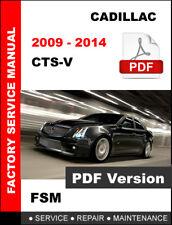 CADILLAC CTSV CTS-V 2009 2010 2011 2012 2013 2014 SERVICE REPAIR FACTORY MANUAL